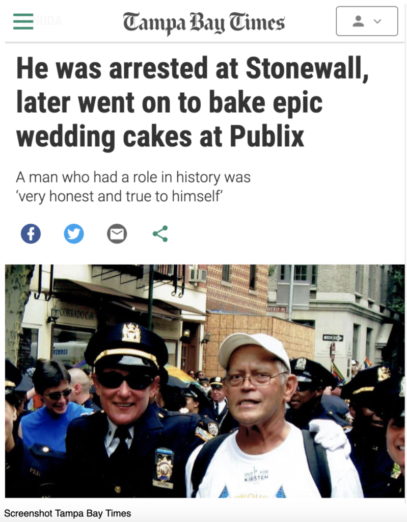 Tampa Bay Times: He was arrested at Stonewall, later went on to bake epci wedding cakes at Publix  A man who had a role in history was 'very honest and true to himself'