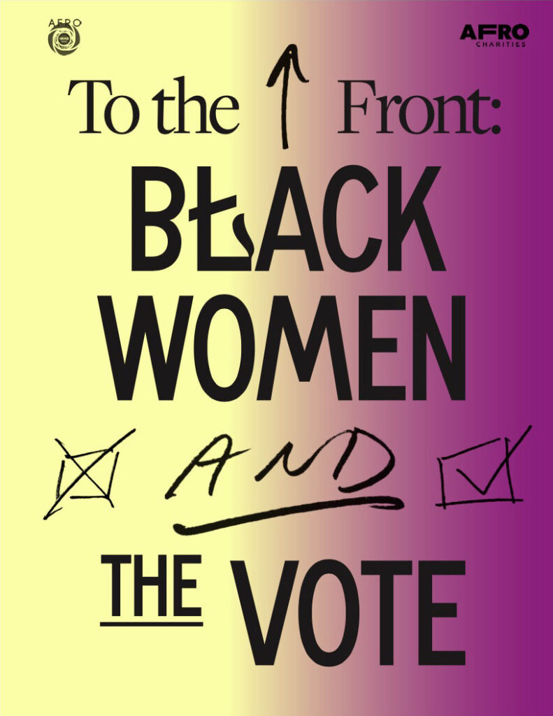 To the Front: Black women and the vote