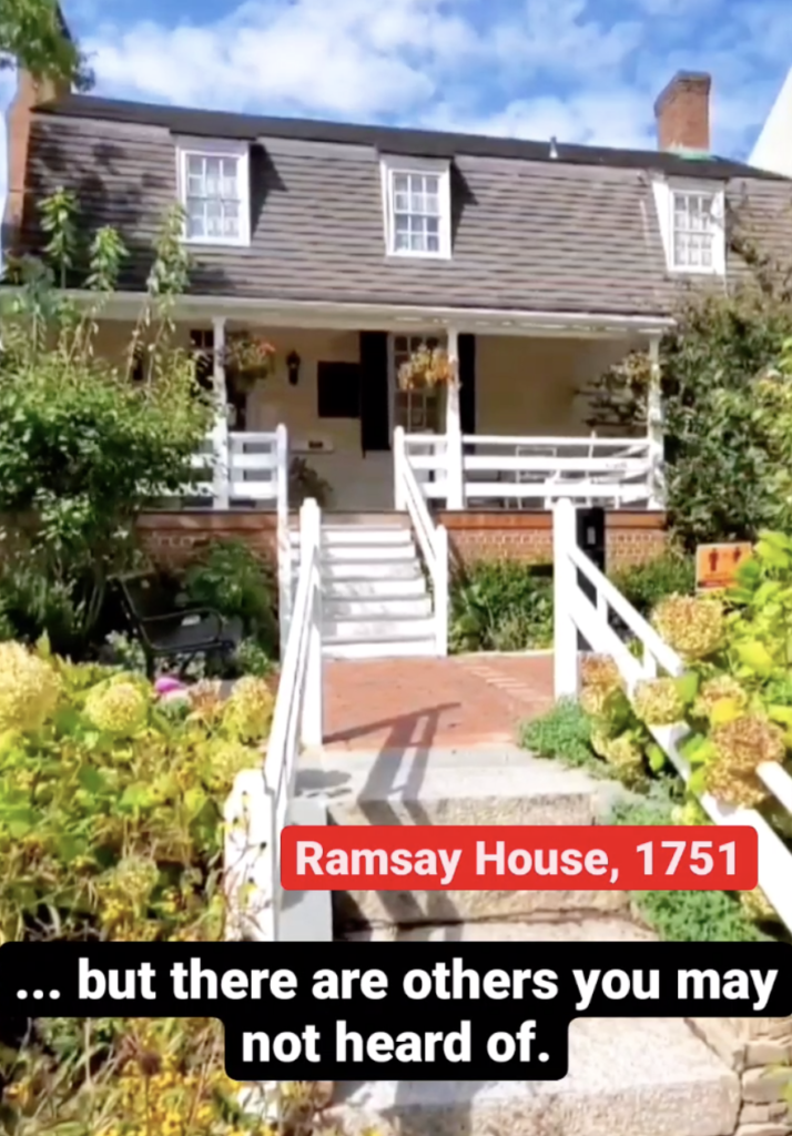 Ramsay House, 1751 ... but there are others myou may not heard of.